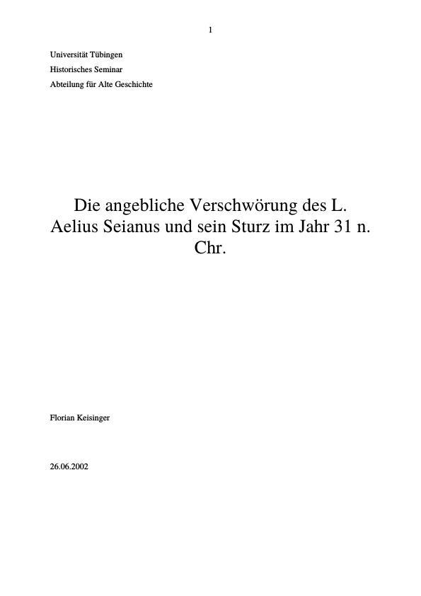 Titel: Die angebliche Verschwörung des L. Aelius Seianus und sein Sturz im Jahr 31 n. Chr.