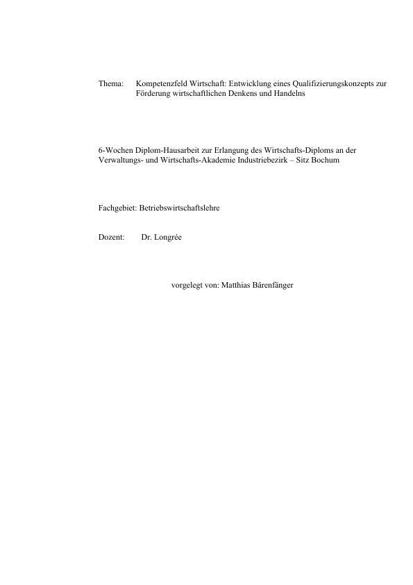 Titel: Kompetenzfeld Wirtschaft: Entwicklung eines Qualifizierungskonzepts zur Förderung wirtschaftlichen Denkens und Handelns