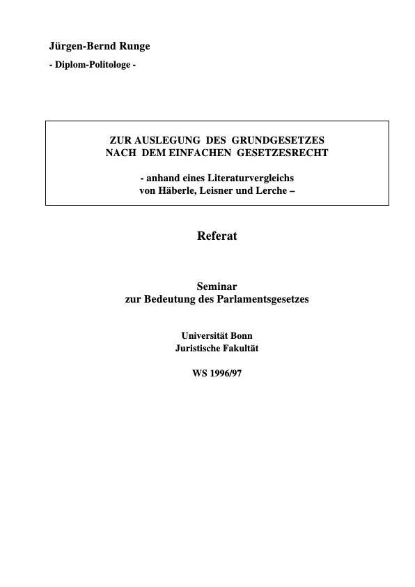 Titel: Zur Auslegung des Grundgesetzes nach dem einfachen Gesetzesrecht - anhand eines Literaturvergleichs von Häberle, Leisner und Lerche -