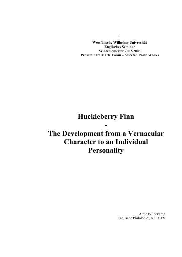 Title: Huckleberry Finn - The Development from a Vernacular  Character to an Individual Personality