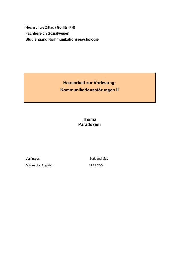 Titel: Die Formen der Paradoxie nach Watzlawick. Grundlagen und Kritik