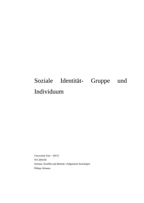 Titel: Soziale Identität  - Gruppe und Individuum