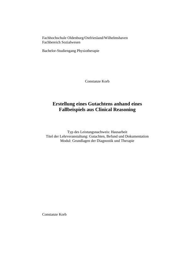Titel: Erstellung eines Gutachtens anhand eines Fallbeispiels aus Clinical Reasoning