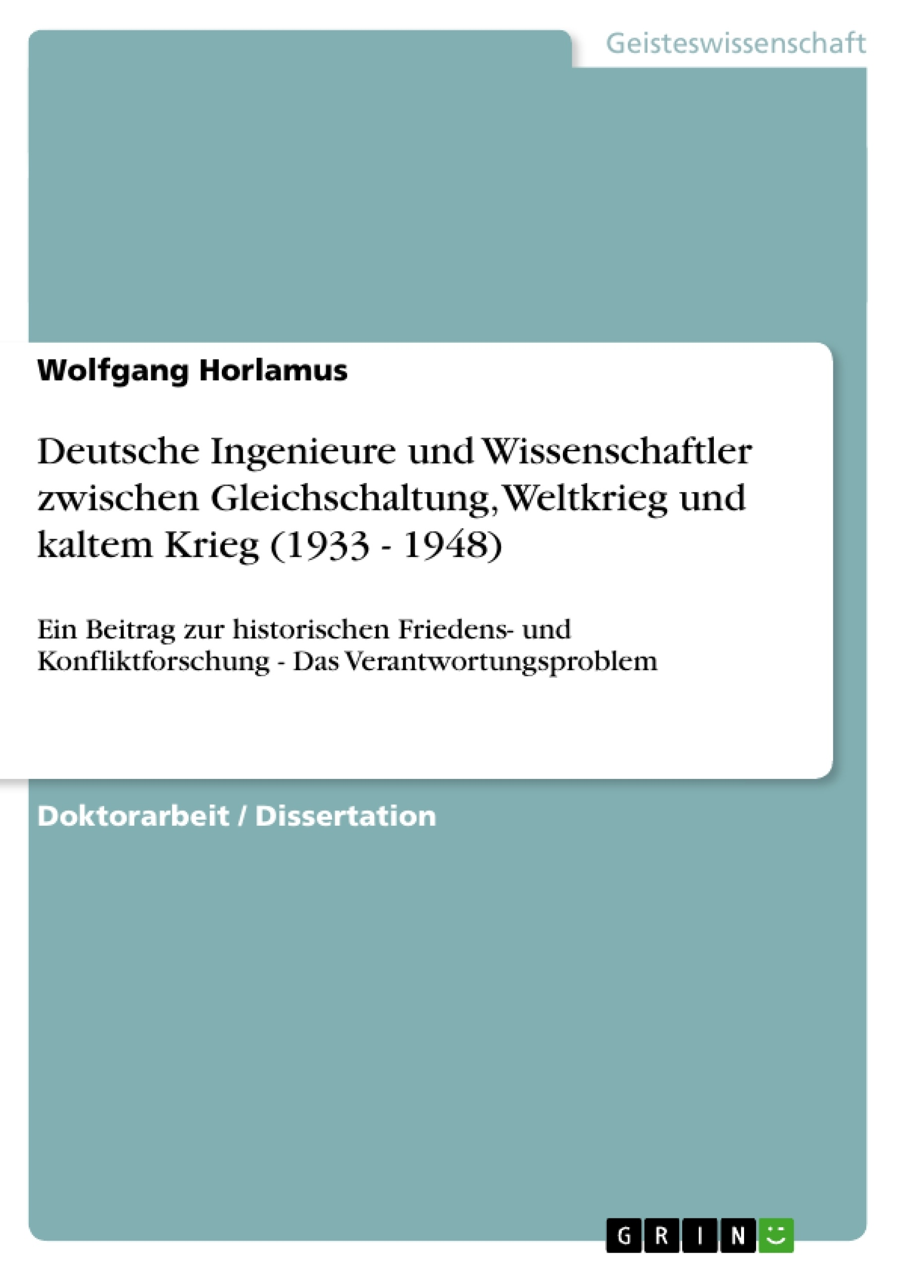 Deutsche Ingenieure und Wissenschaftler zwischen Gleichschaltung ...