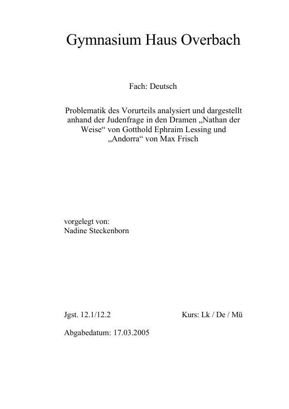 Titel: Frisch, Max - Andorra und Lessing, G.E. - Nathan der Weise - Die Problematik des Vorurteils analysiert und dargestellt anhand der Dramen