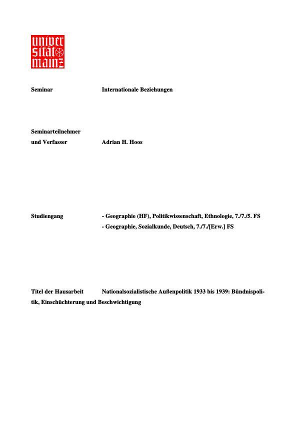 Titel: Nationalsozialistische Außenpolitik 1933 bis 1939: Bündnispolitik, Einschüchterung und Beschwichtigung