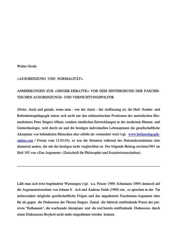Titel: >Ausgrenzung und Normalität<.  Anmerkungen zur >Singer Debatte< vor dem Hintergrund der faschistischen Ausgrenzungs- und Vernichtungspolitik