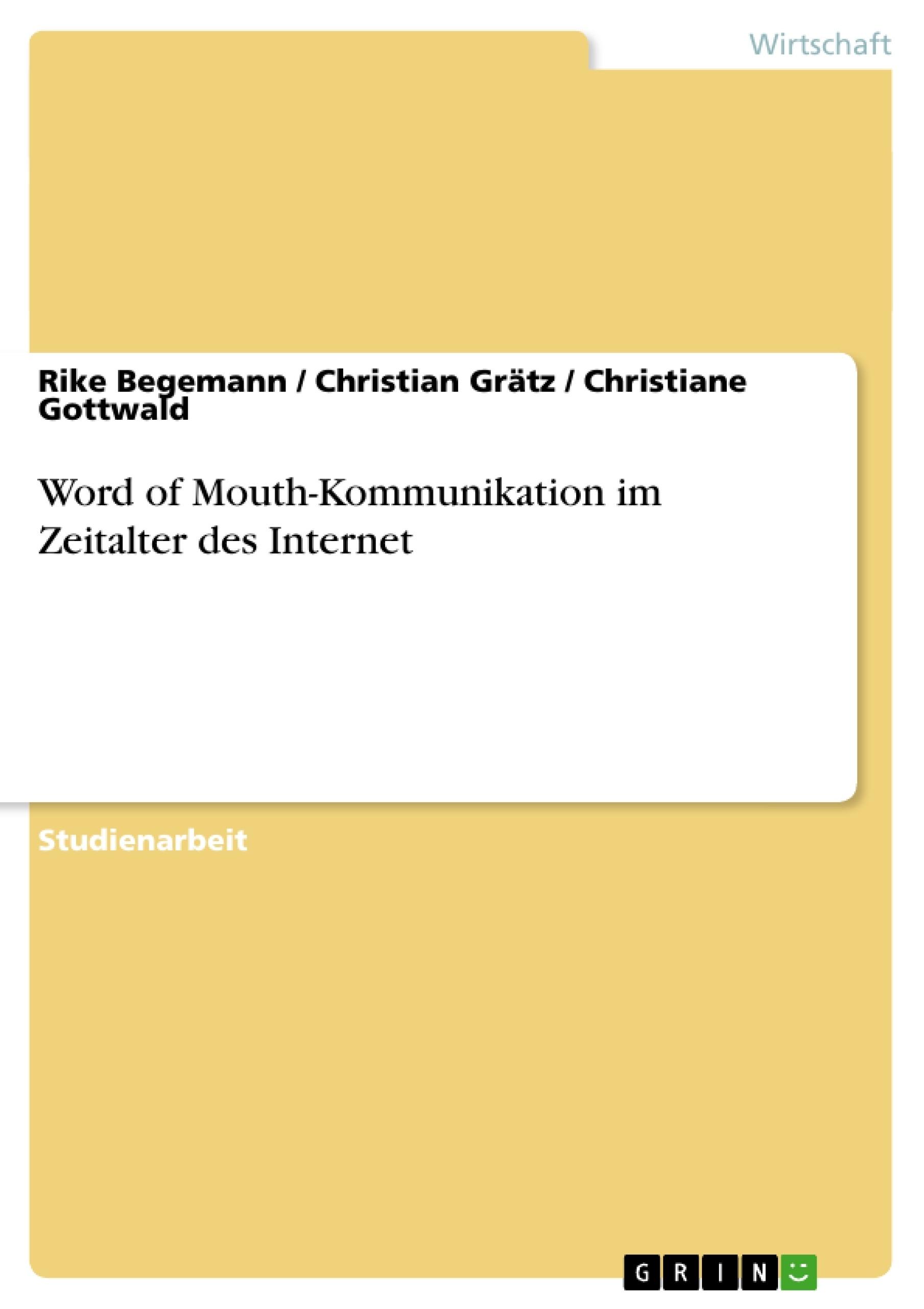 Titel: Word of Mouth-Kommunikation im Zeitalter des Internet