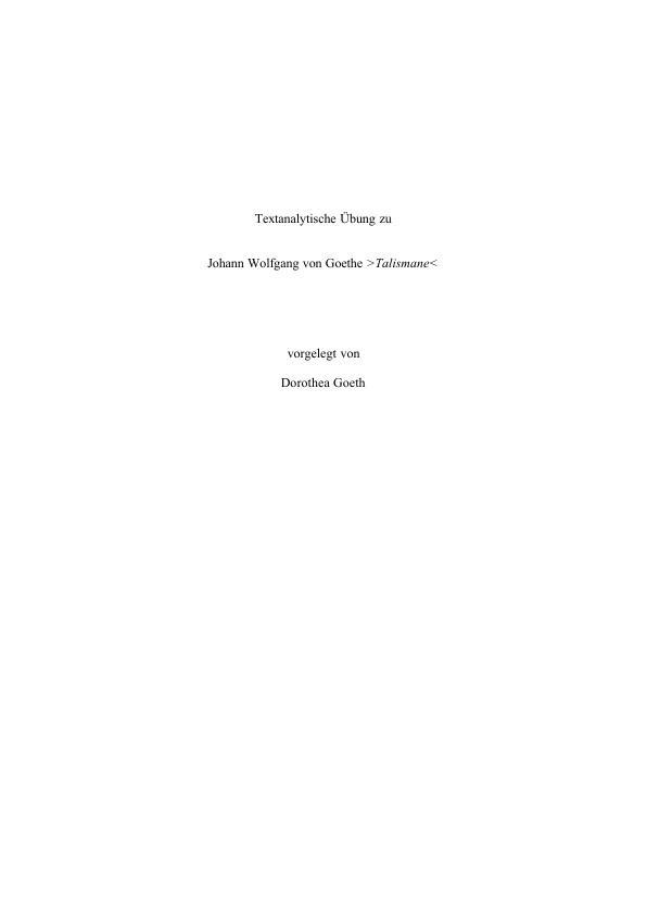 Titel: Textanalytische Übung zu Goethe: Talismane