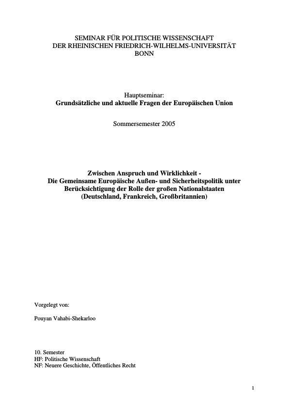 Titel: Die gemeinsame Europäische Außen- und Sicherheitspolitik unter Berücksichtigung der Rolle der großen Nationalstaaten (Deutschland, Frankreich, Großbritannien)