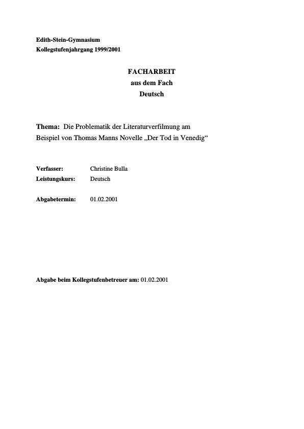 Titel: Mann, Thomas - Der Tod in Venedig - Die Problematik der Literaturverfilmung am Beispiel von Thomas Manns Novelle 'Der Tod in Venedig'
