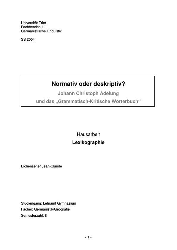 """Titel: Normativ oder deskriptiv? - Johann Christoph Adelung und das """"Grammatisch-Kritische Wörterbuch"""""""