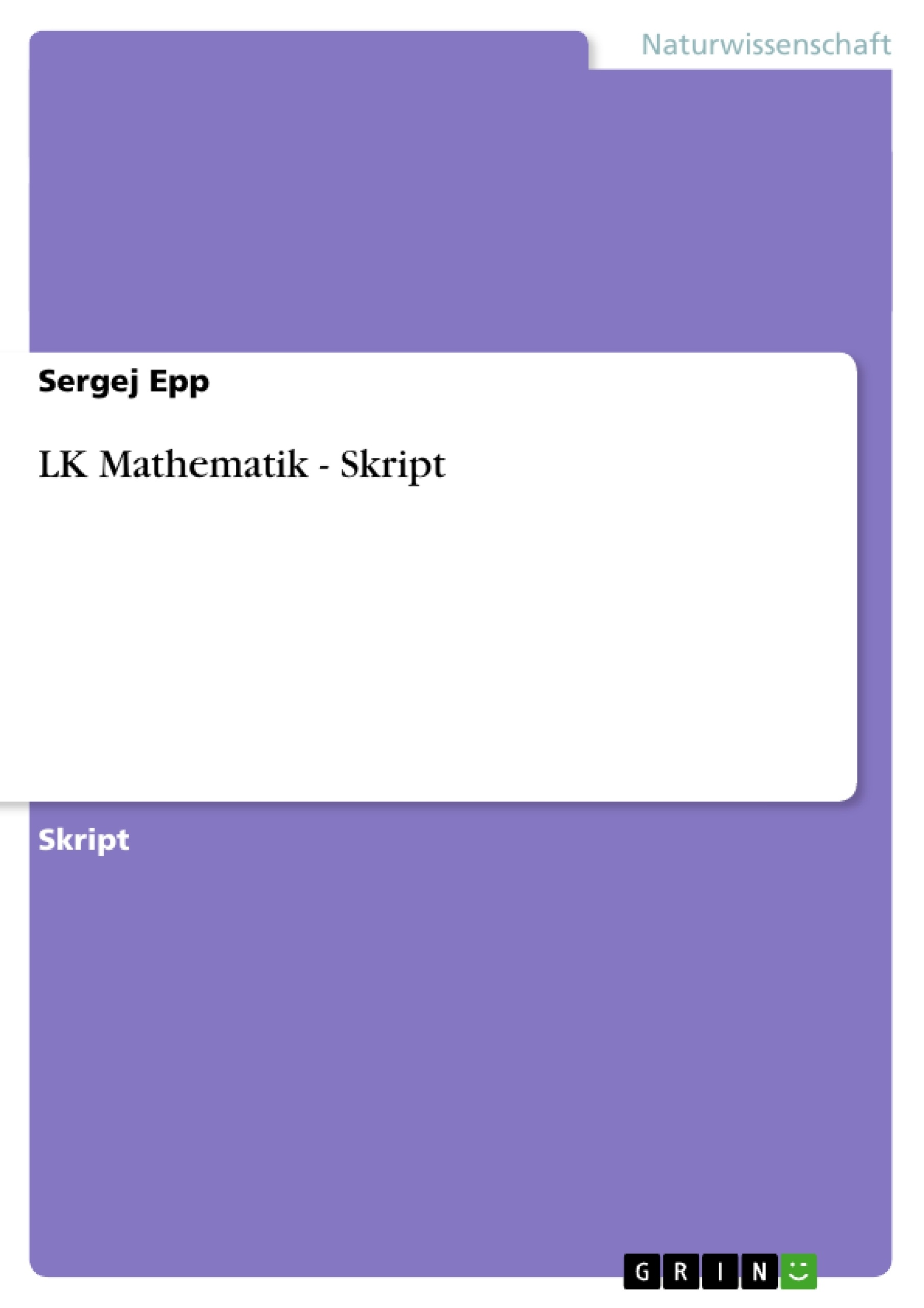 Titel: LK  Mathematik - Skript