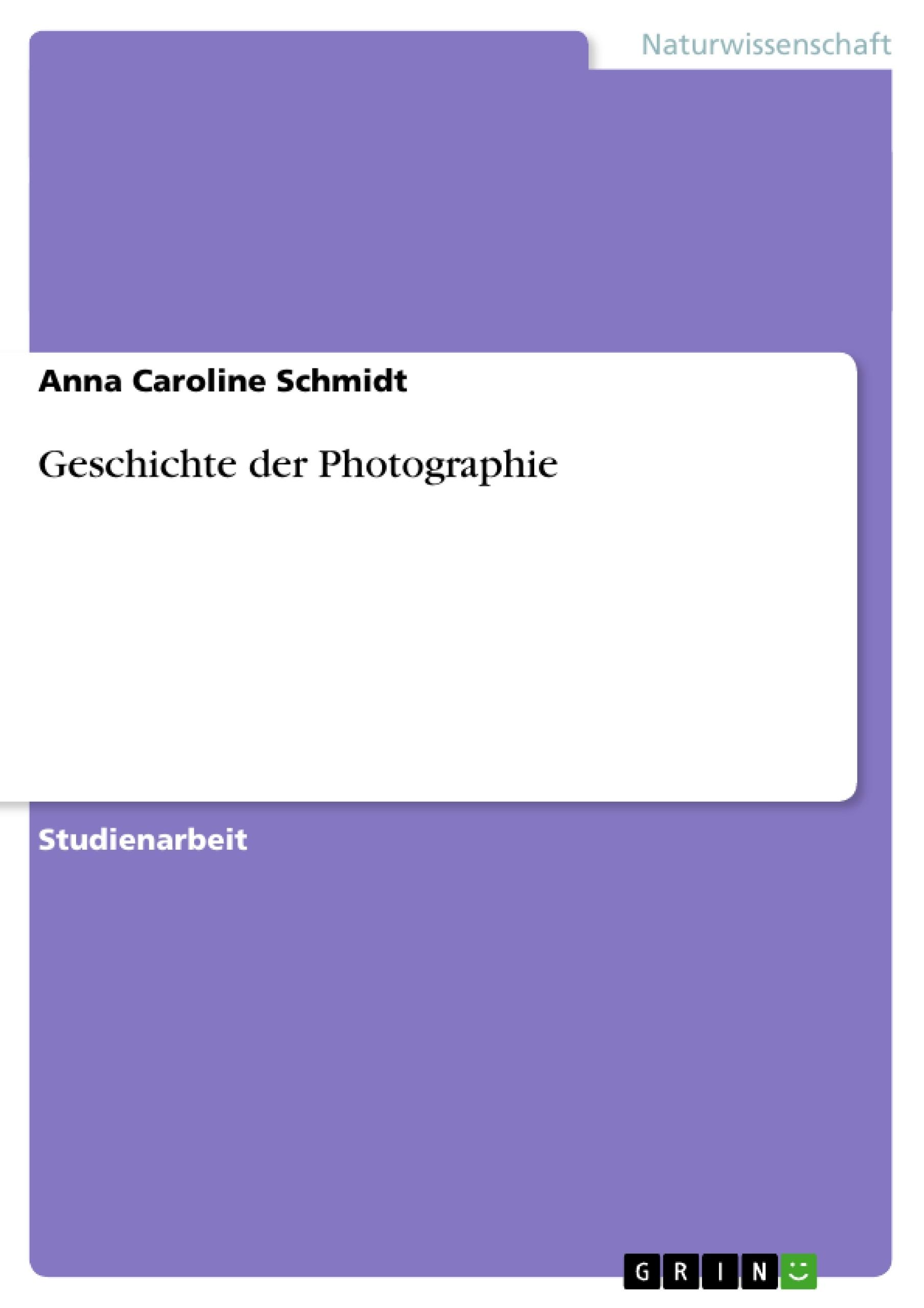 Titel: Geschichte der Photographie