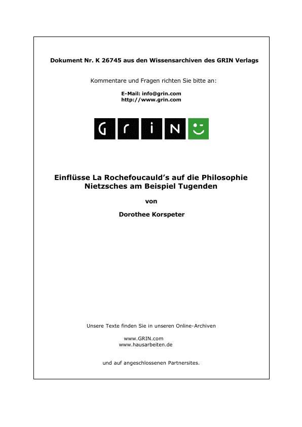 Titel: Einflüsse La Rochefoucauld's auf die Philosophie Nietzsches am Beispiel Tugenden