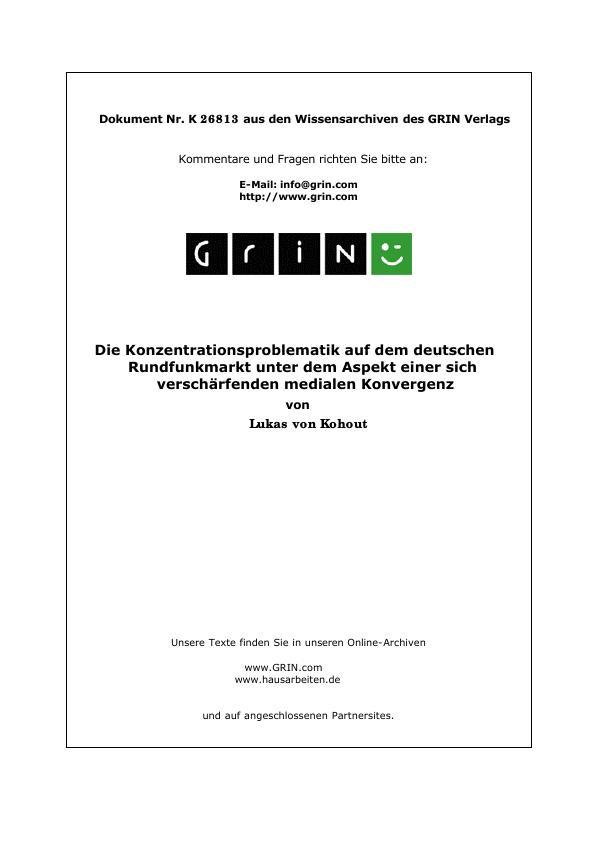 Titel: Die Konzentrationsproblematik auf dem deutschen Rundfunkmarkt unter dem Aspekt einer sich verschärfenden medialen Konvergenz