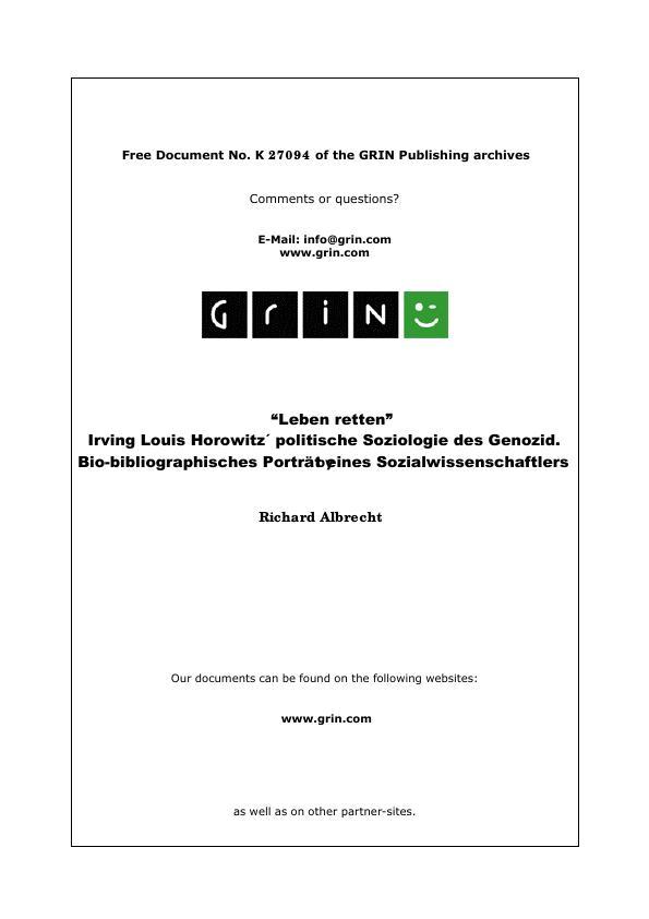 Titel: 'Leben retten' - Irving Louis Horowitz´ politische Soziologie des Genozid. Bio-bibliographisches Porträt eines Sozialwissenschaftlers