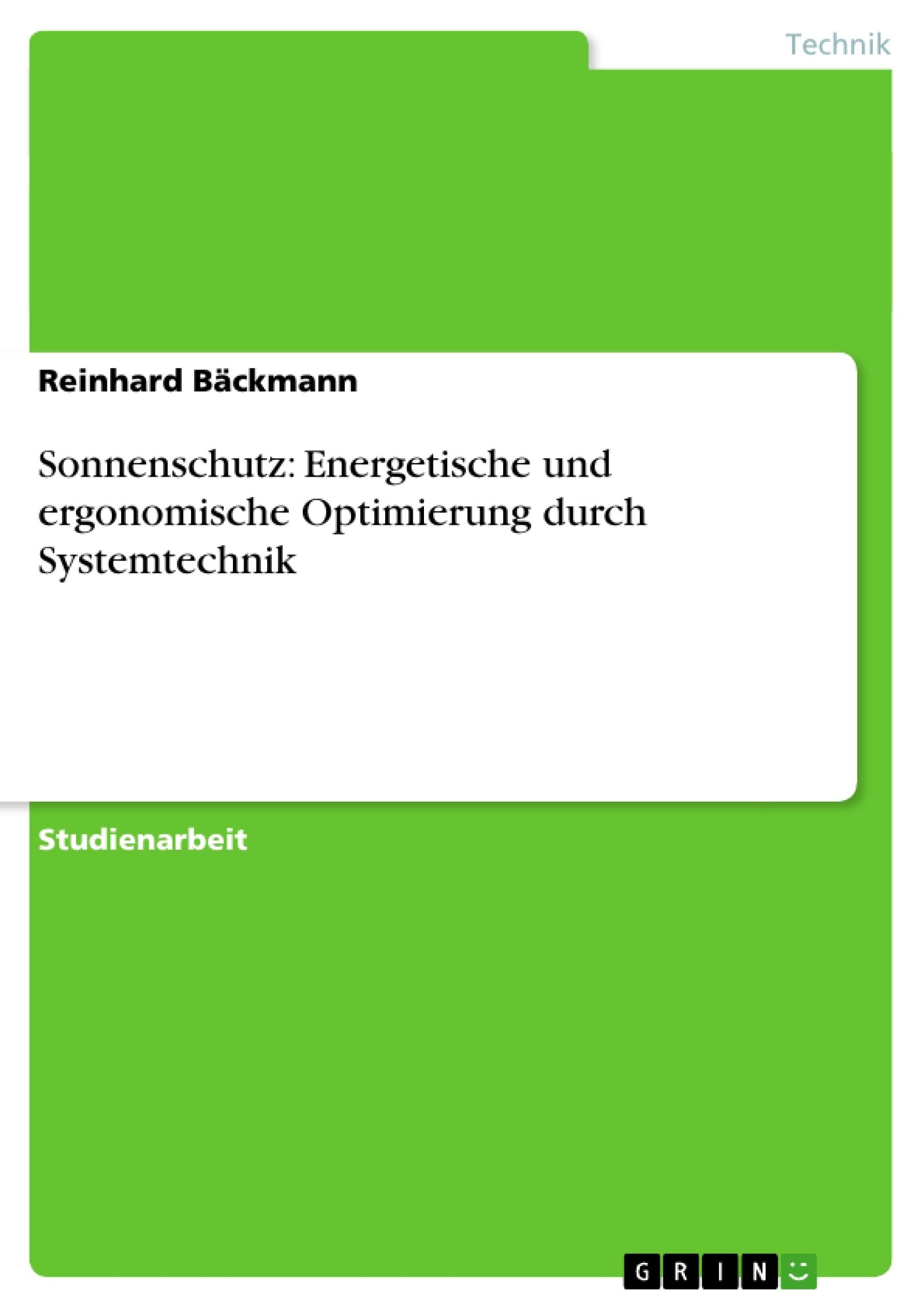 Titel: Sonnenschutz: Energetische und ergonomische Optimierung durch Systemtechnik