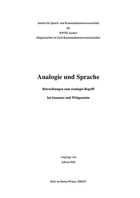 Titel: Analogie und Sprache  -  Betrachtungen zum Analogie-Begriff bei Saussure und Wittgenstein