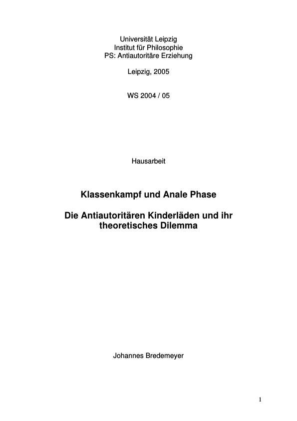 Titel: Klassenkampf und Anale Phase  -  Die Antiautoritären Kinderläden und ihr theoretisches Dilemma