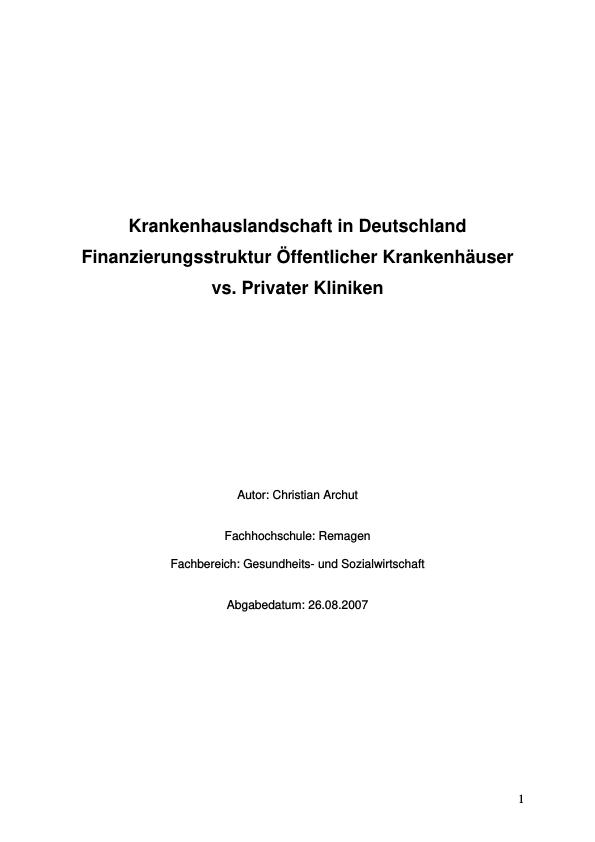 Titel: Krankenhauslandschaft in Deutschland - Finanzierungsstruktur Öffentlicher Krankenhäuser vs. Privater Kliniken