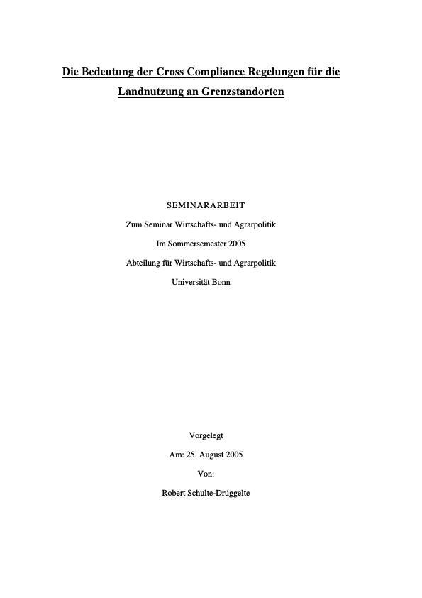 Titel: Die Bedeutung der Cross Compliance Regelungen für die Landnutzung an Grenzstandorten