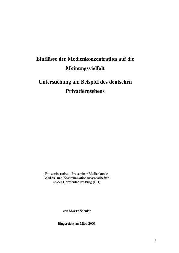 Titel: Einflüsse der Medienkonzentration  -  Untersuchung am Beispiel des deutschen Privatfernsehens