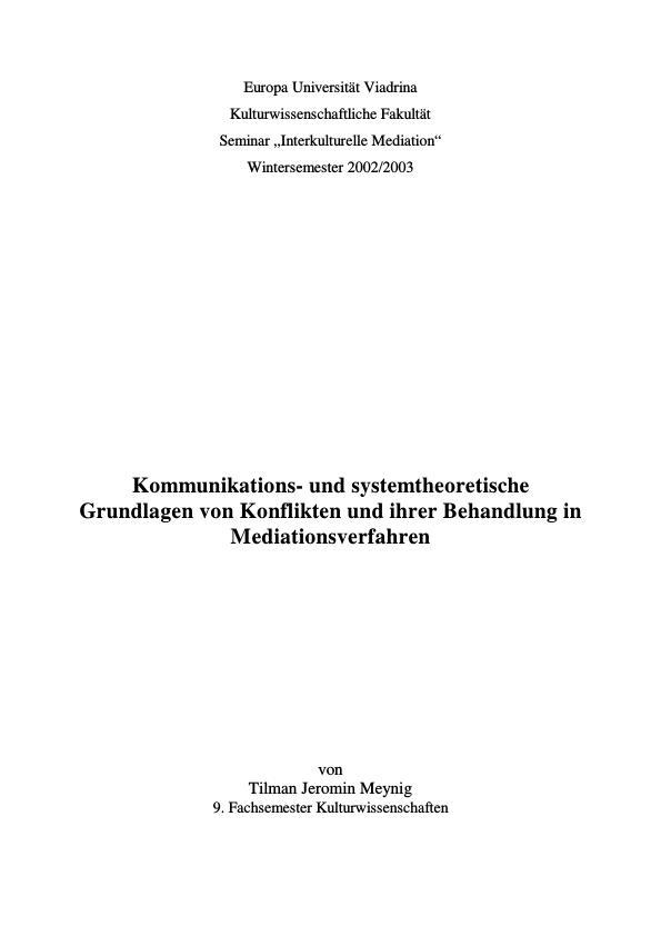 Titel: Kommunikations- und systemtheoretische Grundlagen von Konflikten und ihrer Behandlung in Mediationsverfahren