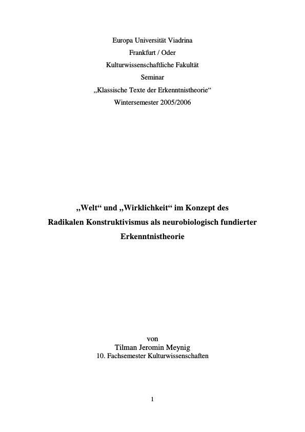 """Titel: """"Welt"""" und """"Wirklichkeit"""" im Konzept des Radikalen Konstruktivismus als neurobiologisch fundierter Erkenntnistheorie"""