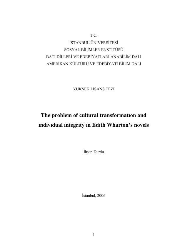 Title: The problem of cultural transformation and individual integrity ın Edith Wharton's novels