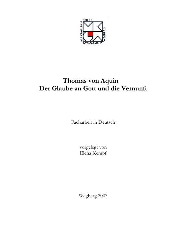 """Titel: Über """"Thomas von Aquin - Der Glaube an Gott und die Vernunft"""""""