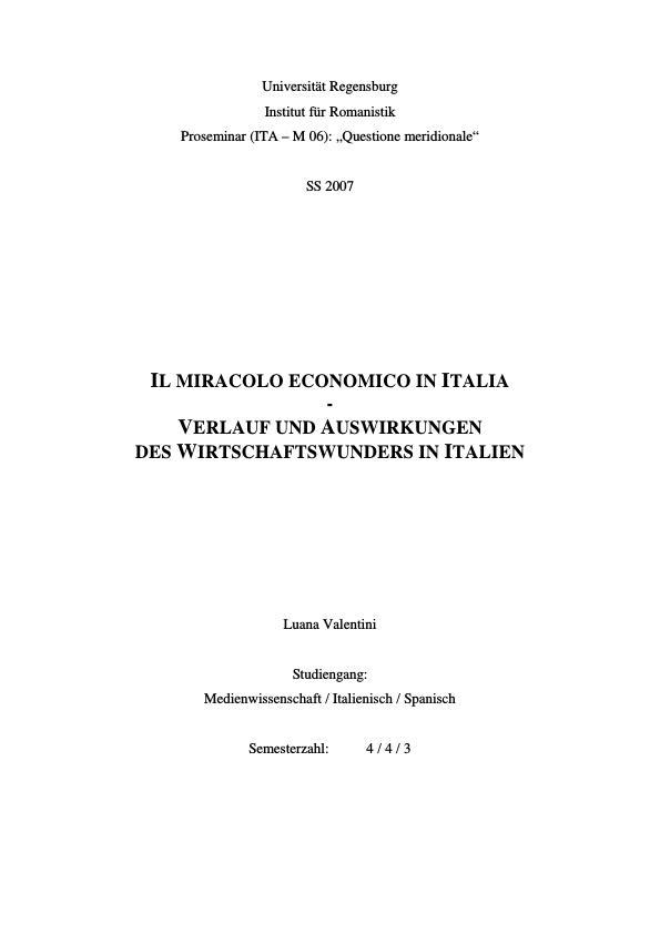 Titel: Il miracolo economico in Italia  -  Verlauf und Auswirkungen des Wirtschaftswunders in Italien