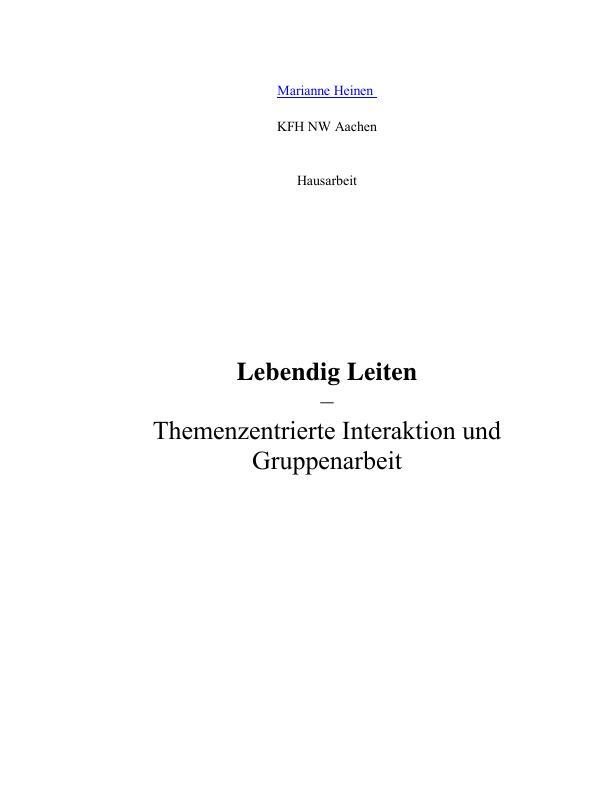 Titel: Lebendig leiten  -  Themenzentrierte Interaktion und Gruppenarbeit