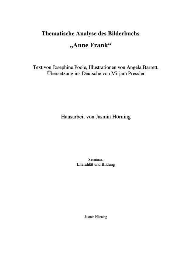 """Titel: Thematische Analyse des Bilderbuchs """"Anne Frank"""""""