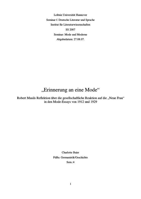 """Titel: Erinnerung an eine Mode - Robert Musils Reflektion über die gesellschaftliche Reaktion auf die """"Neue Frau"""" in den Mode-Essays von 1912 und 1929"""
