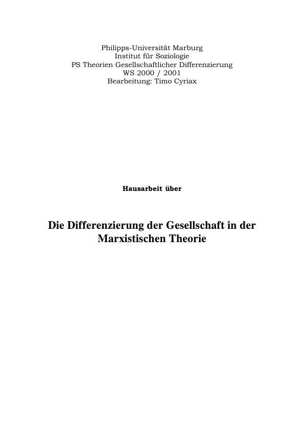 Titel: Die Differenzierung der Gesellschaft in der Marxistischen Theorie