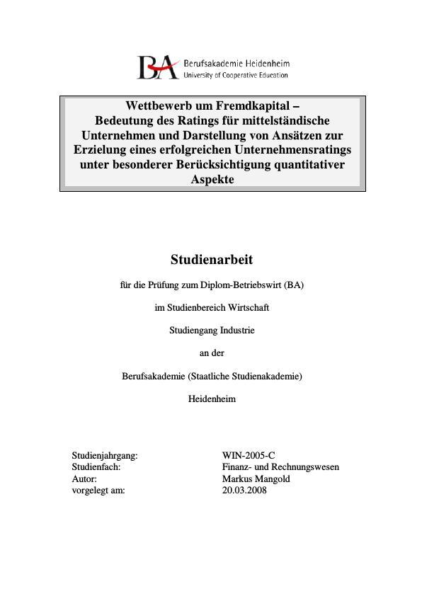 Titel: Das Rating für mittelständische Unternehmen und Darstellung von Ansätzen zur Erzielung eines erfolgreichen Unternehmensratings