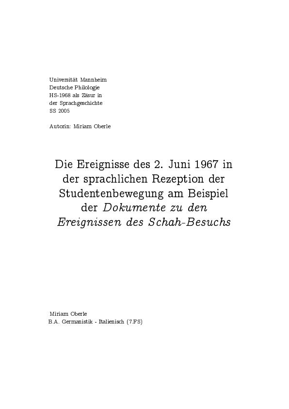 """Titel: Die Ereignisse des 2. Juni 1967 in der sprachlichen Rezeption der Studentenbewegung am Beispiel der """"Dokumente zu den Ereignissen des Schah-Besuchs"""""""