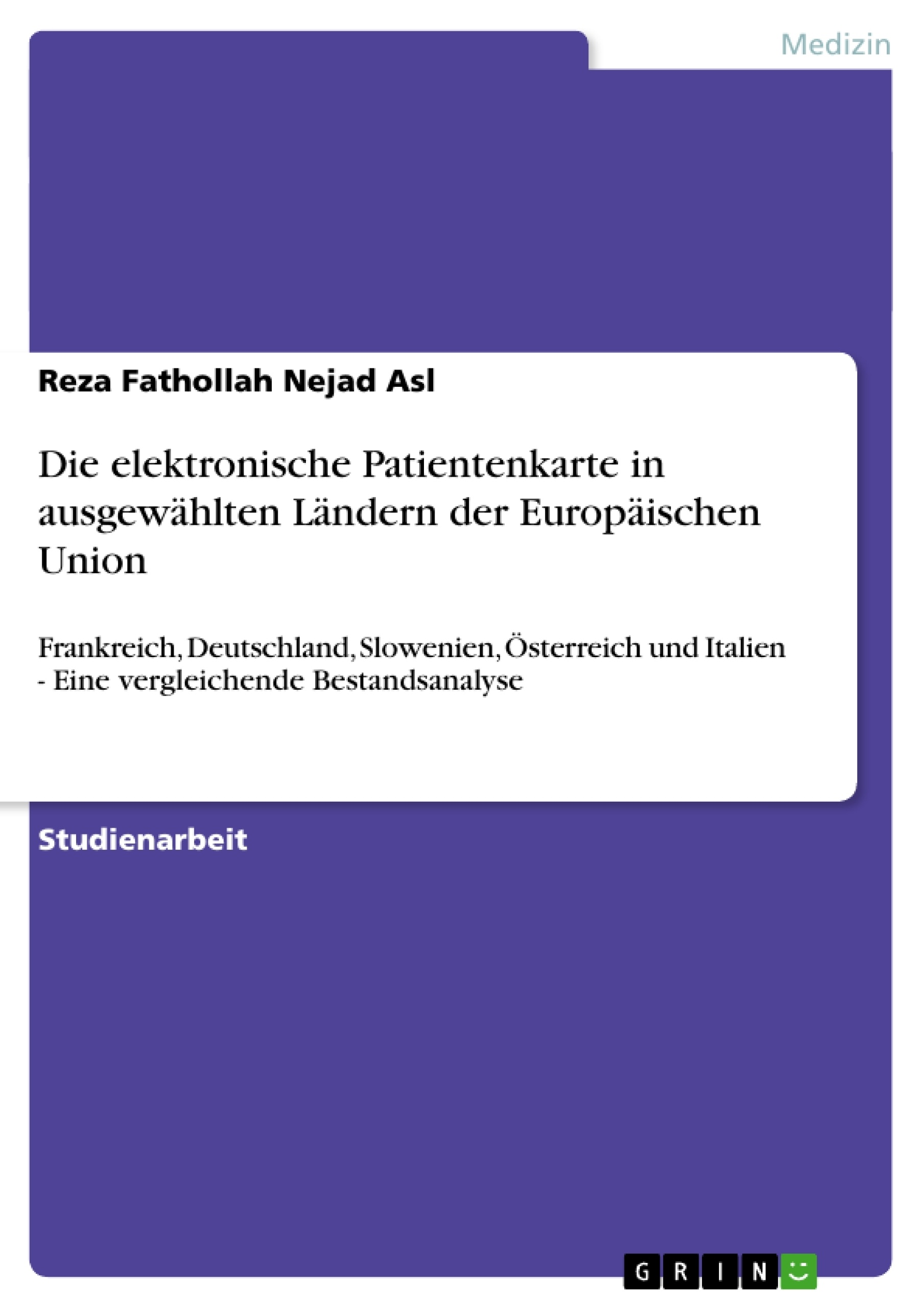 Titel: Die elektronische Patientenkarte in ausgewählten Ländern der Europäischen Union