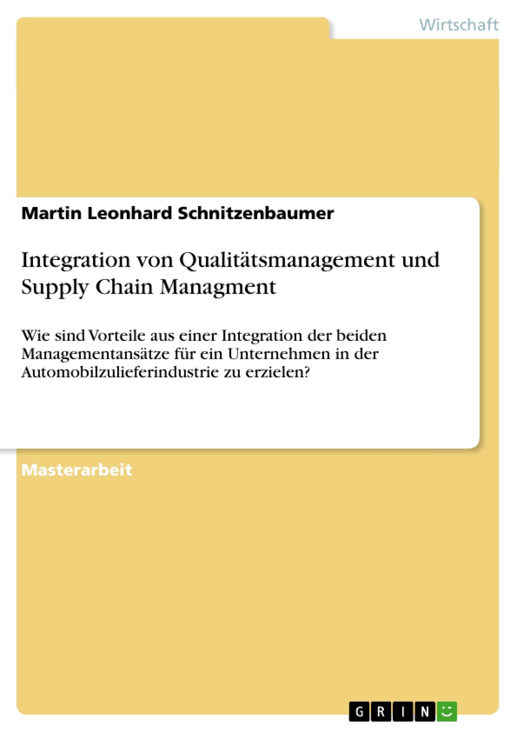 Titel: Integration von Qualitätsmanagement und Supply Chain Managment