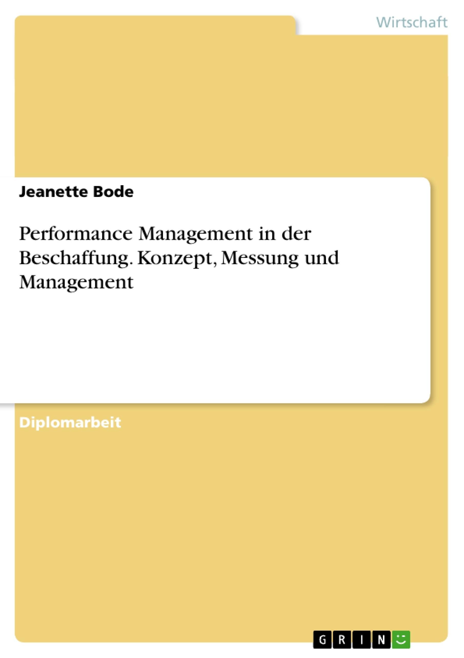 Titel: Performance Management in der Beschaffung. Konzept, Messung und Management
