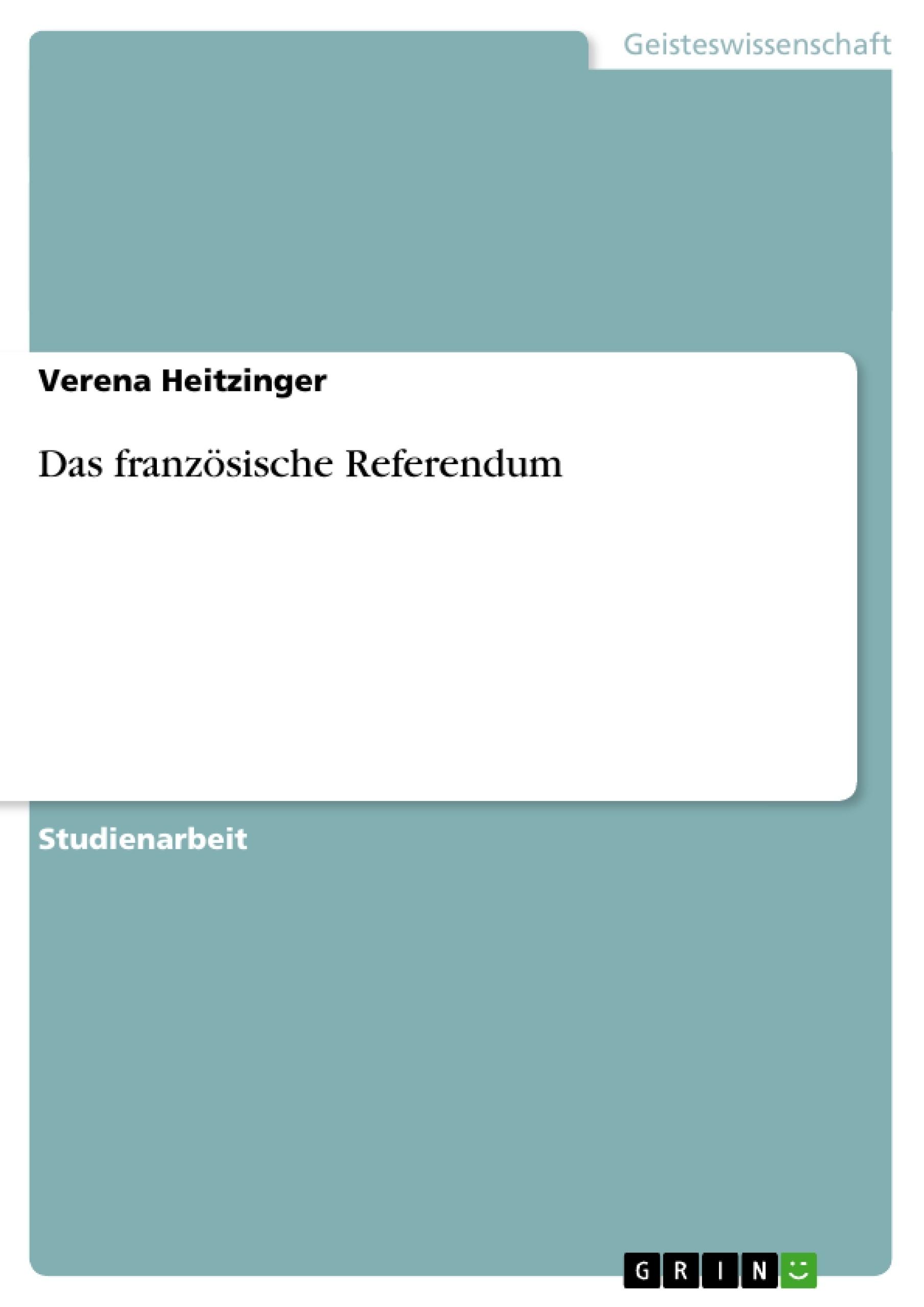 Titel: Das französische Referendum