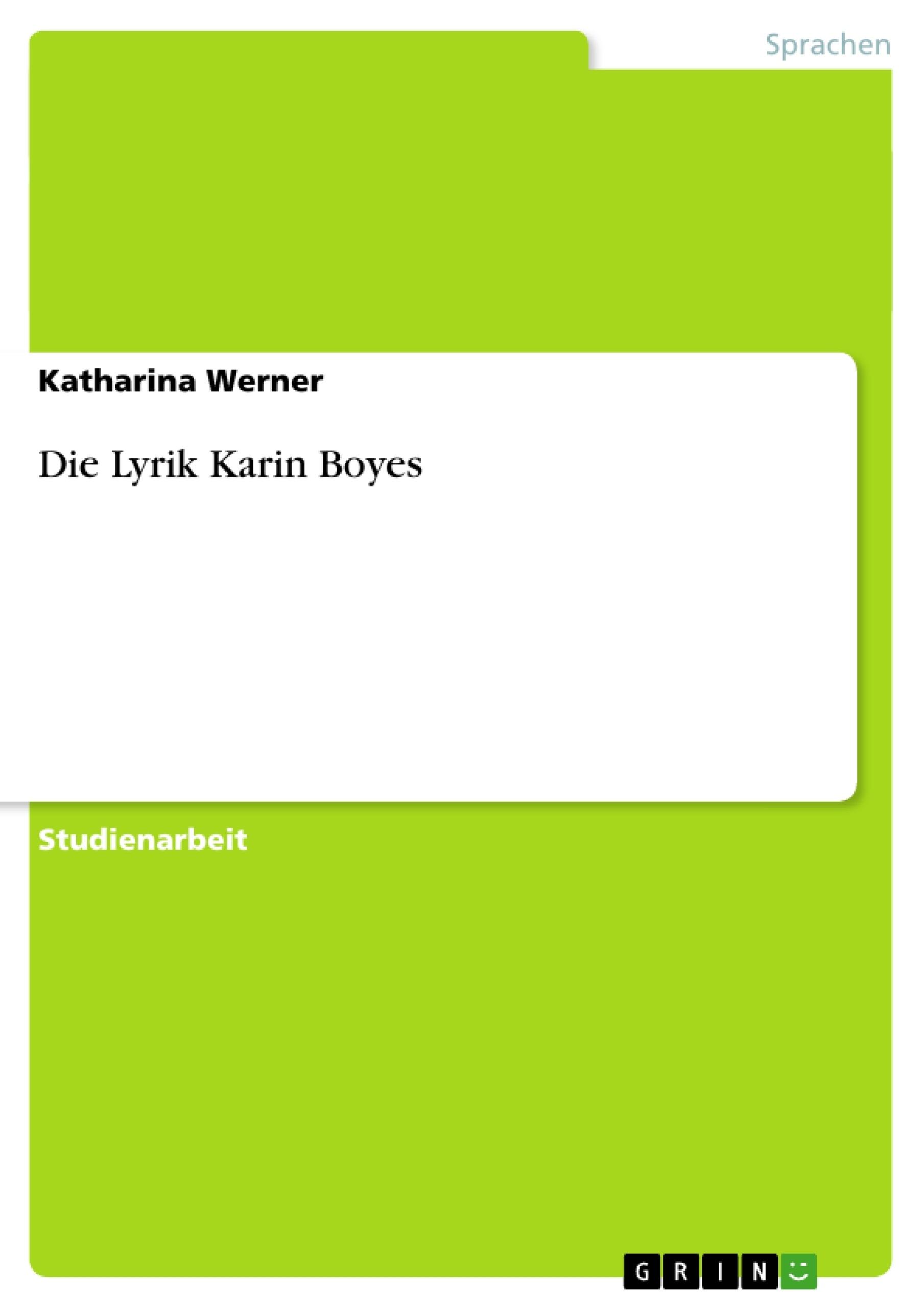 Titel: Die Lyrik Karin Boyes
