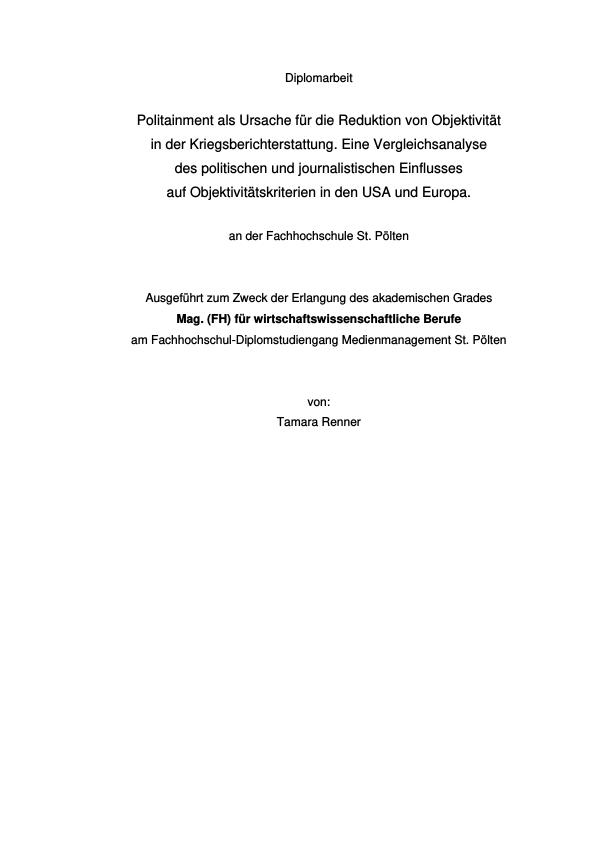 Titel: Politainment als Ursache für die Reduktion von Objektivität in der Kriegsberichterstattung