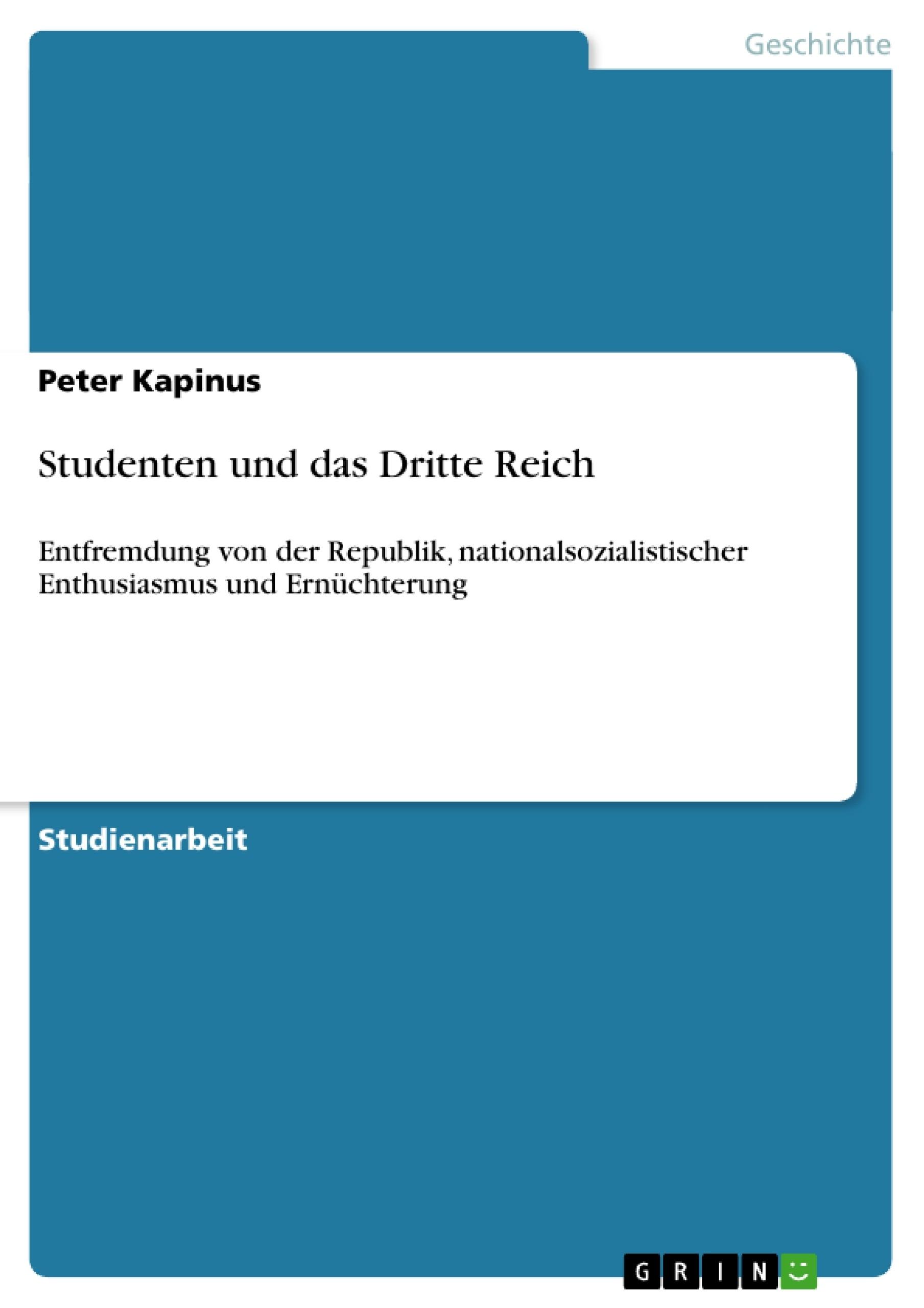 Titel: Studenten und das Dritte Reich