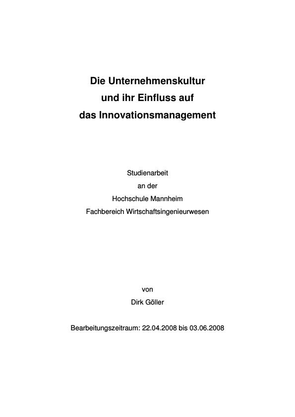 Titel: Die Unternehmenskultur und ihr Einfluss auf das Innovationsmanagement