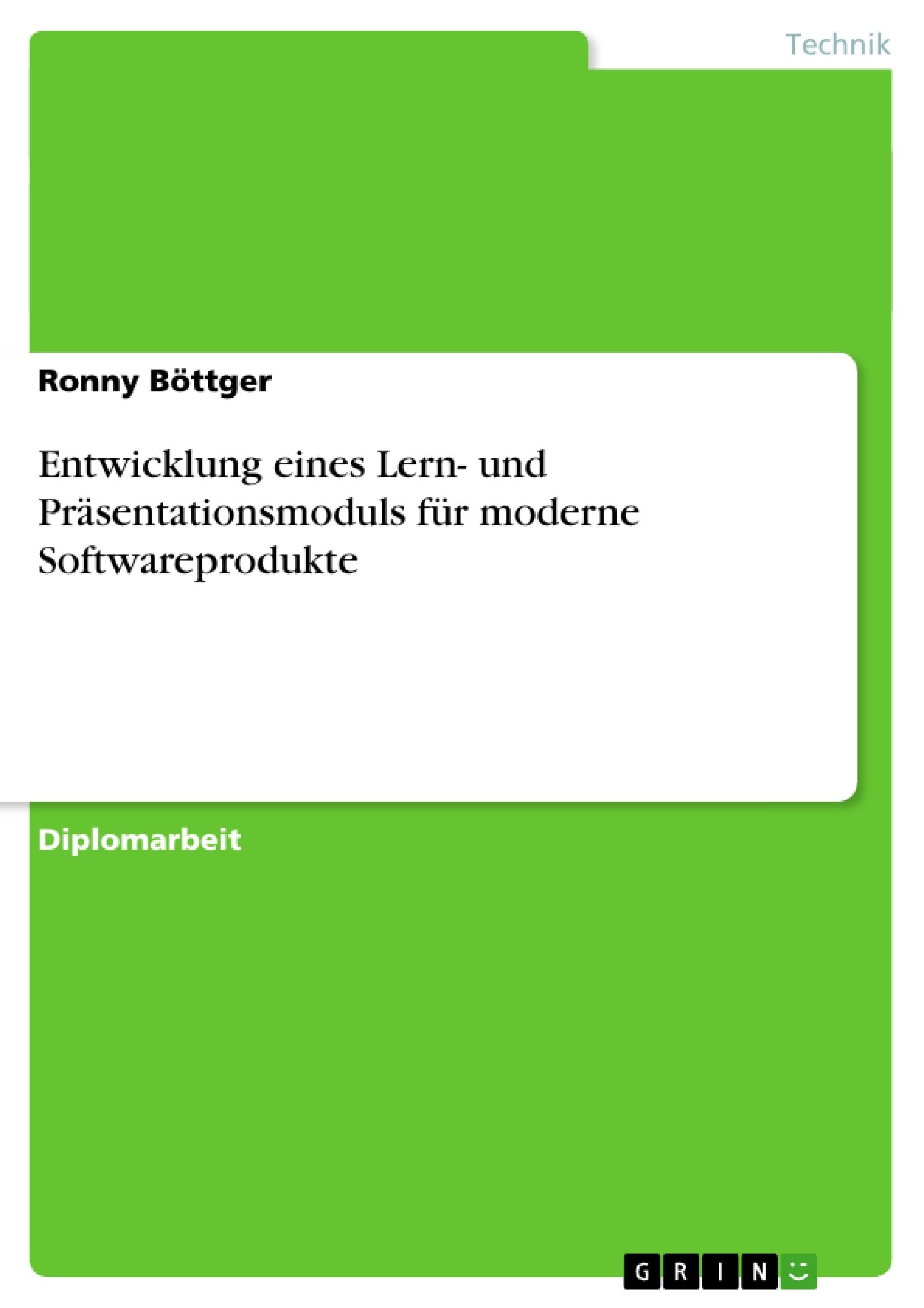 Titel: Entwicklung eines Lern- und Präsentationsmoduls für moderne Softwareprodukte