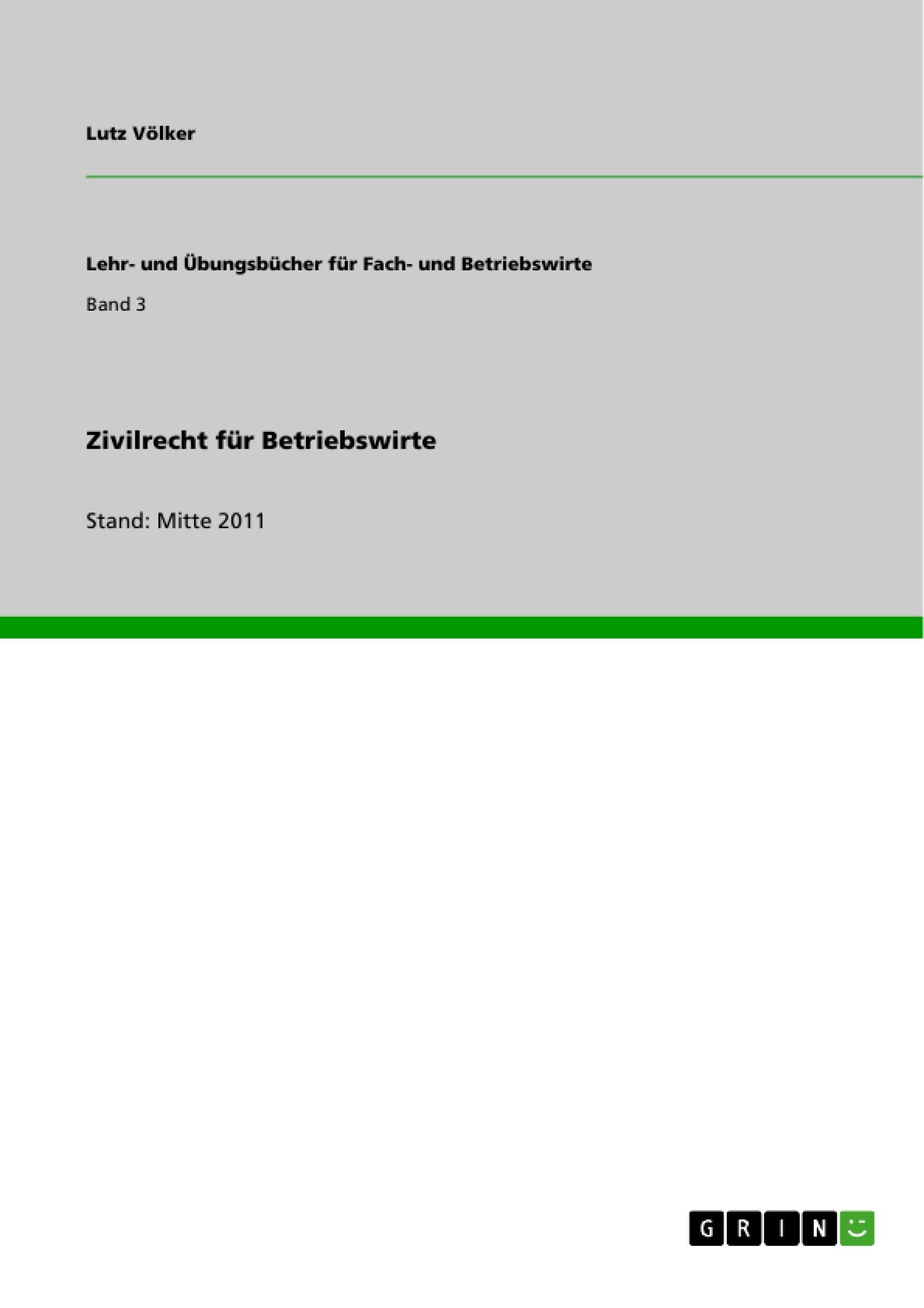 Titel: Zivilrecht für Betriebswirte