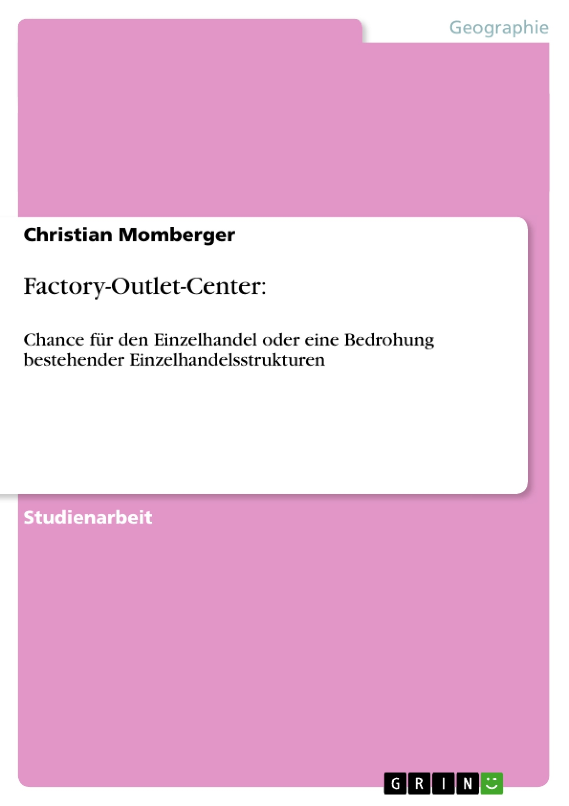 Titel: Factory-Outlet-Center: