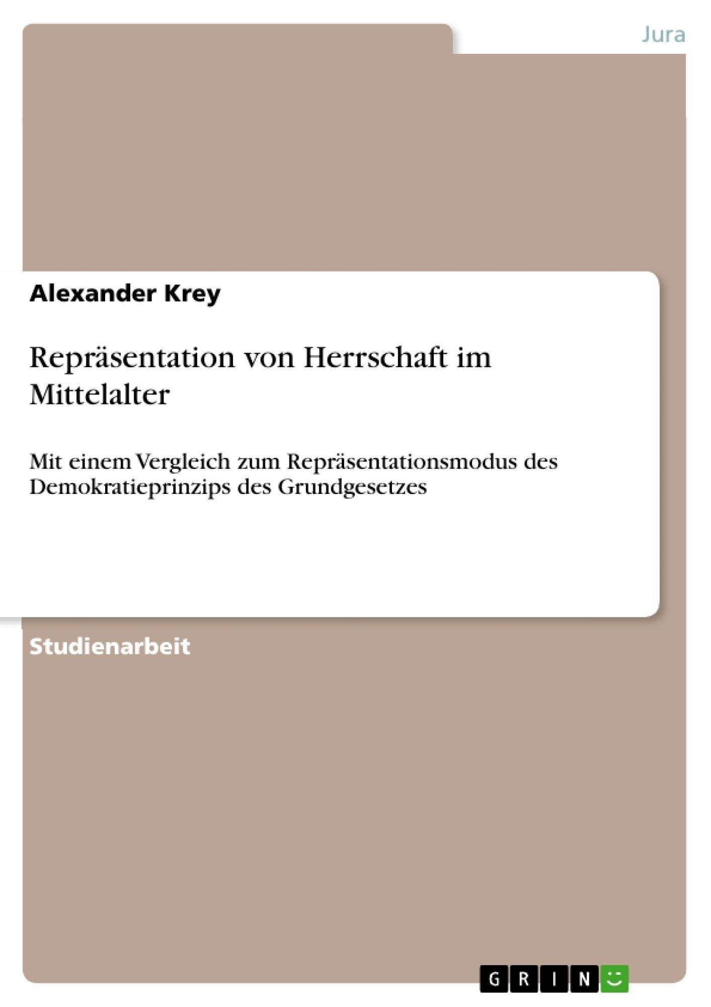 Titel: Repräsentation von Herrschaft im Mittelalter